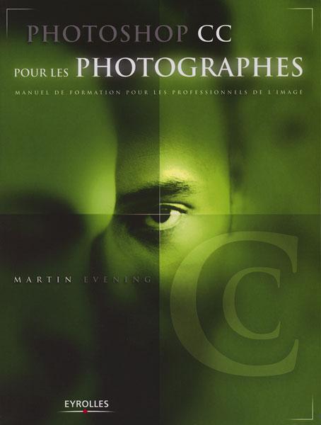 Le livre Photoshop CC pour les photographes